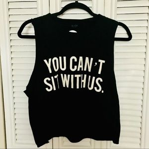 Brandy Melville You Can't Sit With Us Crop Tank